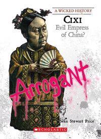 CIXI: Evil Empress of China?
