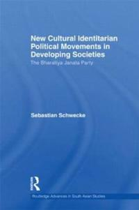 New Cultural Identitarian Political Movements in Developing Societies