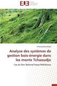 Analyse Des Syst�mes de Gestion Bois-�nergie Dans Les Monts Tchaoudjo