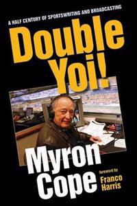 Double Yoi!: A Half-Century of Sportswriting and Broadcasting