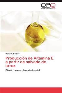 Produccion de Vitamina E a Partir de Salvado de Arroz