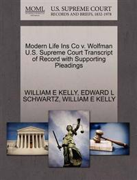 Modern Life Ins Co V. Wolfman U.S. Supreme Court Transcript of Record with Supporting Pleadings