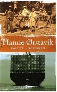Kallet - romanen - Hanne Ørstavik | Ridgeroadrun.org