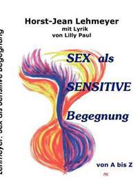 Sex ALS Sensitive Begegnung