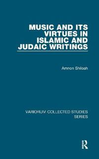 Music and Its Virtues in Islamic and Judaic Writings