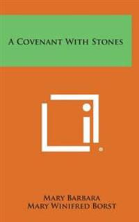 A Covenant with Stones