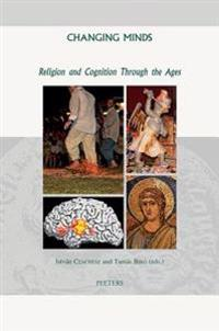 Changing Minds: Religion and Cognition Through the Ages