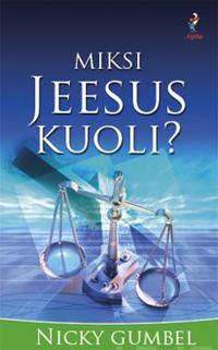 Miksi Jeesus kuoli?