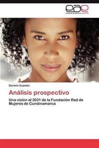 Analisis Prospectivo