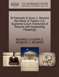 M Samuels & Sons V. Second Nat Bank of Toledo U.S. Supreme Court Transcript of Record with Supporting Pleadings