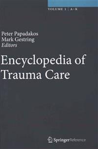 Encyclopedia of Trauma Care