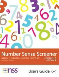 Number Sense Screener (NSS) User's Guide, K-1