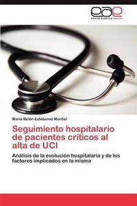 Seguimiento Hospitalario de Pacientes Criticos Al Alta de Uci