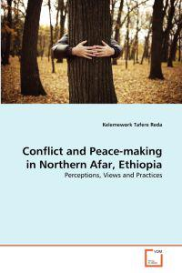 Conflict and Peace-Making in Northern Afar, Ethiopia