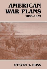 American War Plans 1890-1939