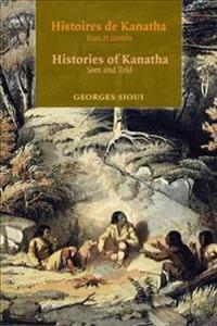 Histoires De Kanatha/ Histories Of Kanatha