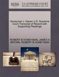 Honeyman V. Hanan U.S. Supreme Court Transcript of Record with Supporting Pleadings