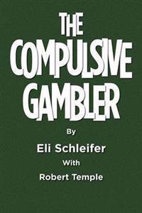 The Compulsive Gambler
