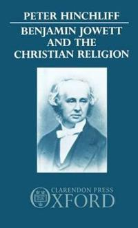 Benjamin Jowett and the Christian Religion