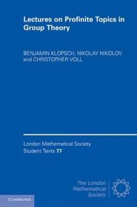 Lectures on Profinite Topics in Group Theory