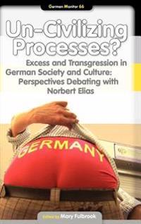 Un-civilizing Processes?
