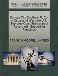 Kansas City Southern R. Co. V. Citizens of Westville U.S. Supreme Court Transcript of Record with Supporting Pleadings