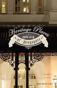 Heritage Places of Singapore