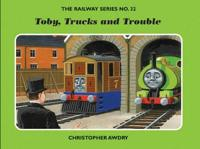 The Railway Series No. 32  Toby  Trucks and Trouble - Christopher Awdry - böcker (9781405231855)     Bokhandel