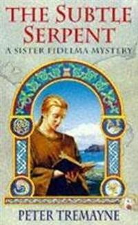 Subtle serpent (sister fidelma mysteries book 4)