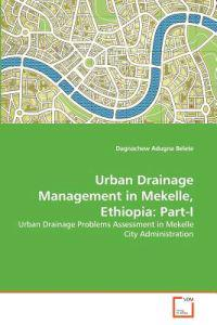 Urban Drainage Management in Mekelle, Ethiopia