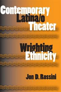 Contemporary Latina/o Theater