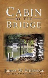 Cabin by the Bridge