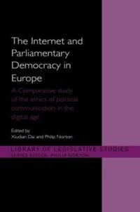 The Internet and Parliamentary Democracy in Europe