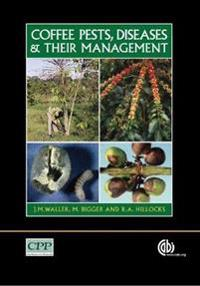Coffee Pests, Diseases and Their Management