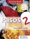 Pasos 2 Spanish Intermediate Course 3rd Edition Revised: Activity Book