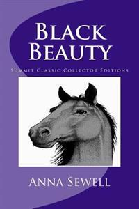 Black Beauty (Summit Classic Collector Editions)