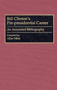 Bill Clinton's Pre-Presidential Career