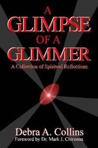 A Glimpse of a Glimmer