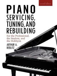 Piano Servicing, Tuning and Rebuilding