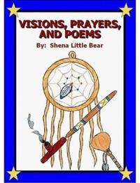 Visions, Prayers, and Poems