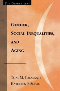 Gender, Social Inequalities, and Aging