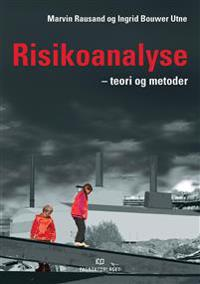 Risikoanalyse; teori og metoder
