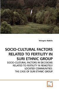 Socio-cultural Factors Related to Fertility in Suri Ethnic Group