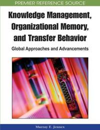 Knowledge Management, Organizational Memory and Transfer Behavior