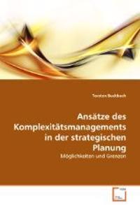 Ansatze Des Komplexitatsmanagements in Der Strategischen Planung