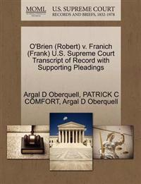 O'Brien (Robert) V. Franich (Frank) U.S. Supreme Court Transcript of Record with Supporting Pleadings
