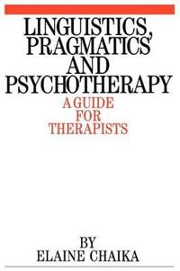 Linguistics, Pragmatics and Psychotherapy