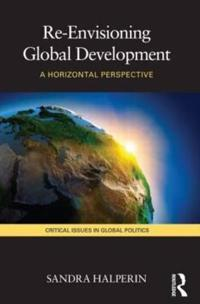Re-Envisioning Global Development
