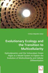 Evolutionary Ecology and the Transition to Multicellularity