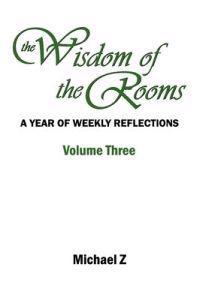 The Wisdom of the Rooms - Volume Three